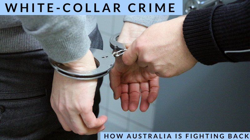 White Collar Crime: Why tougher penalties are long overdue